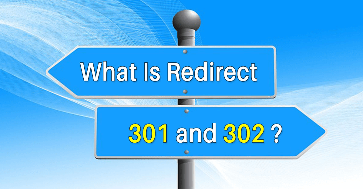 Phân biệt redirect 301 và 302